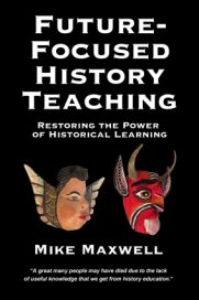The book, Future-Focused History Teaching