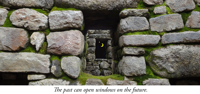 The past can open windows on the future